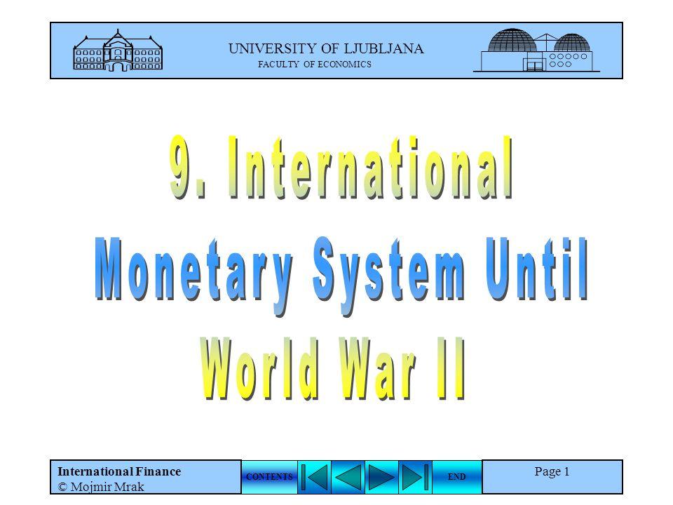 UNIVERSITY OF LJUBLJANA FACULTY OF ECONOMICS CONTENTSEND International Finance © Mojmir Mrak Page 1
