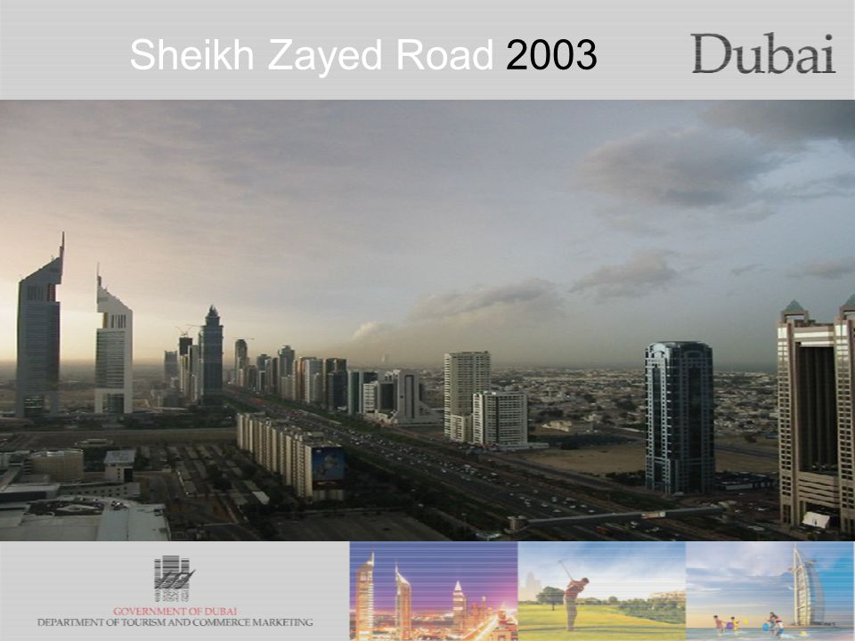 The City of Gold Sheikh Zayed Road 2003