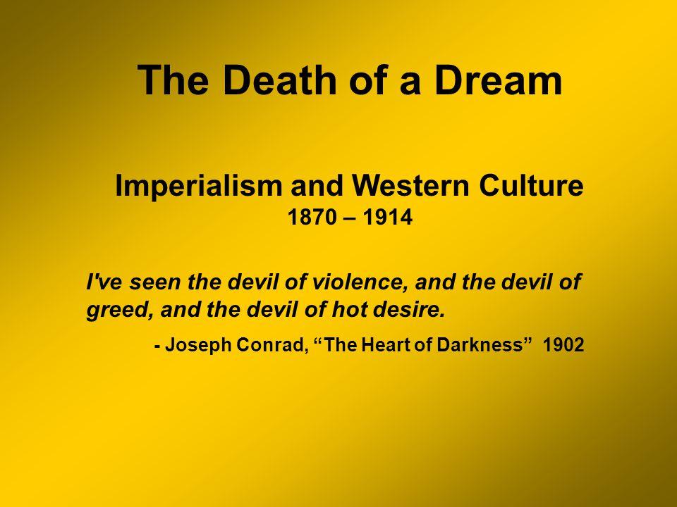 Death of what dream? -Renaissance -Enlightenment worldview William James