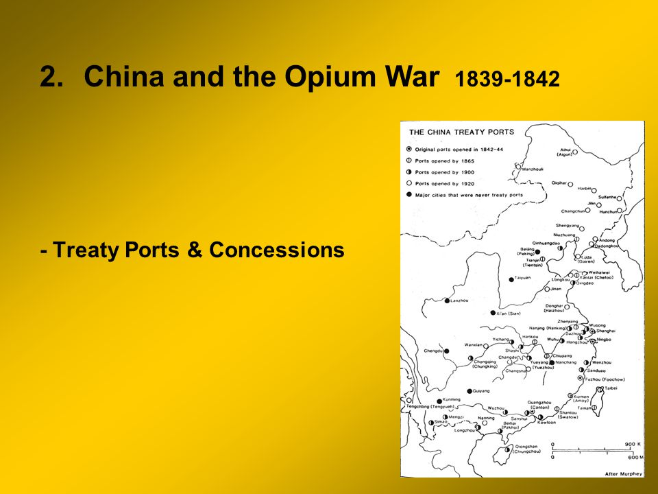 2.China and the Opium War 1839-1842 - Treaty Ports & Concessions