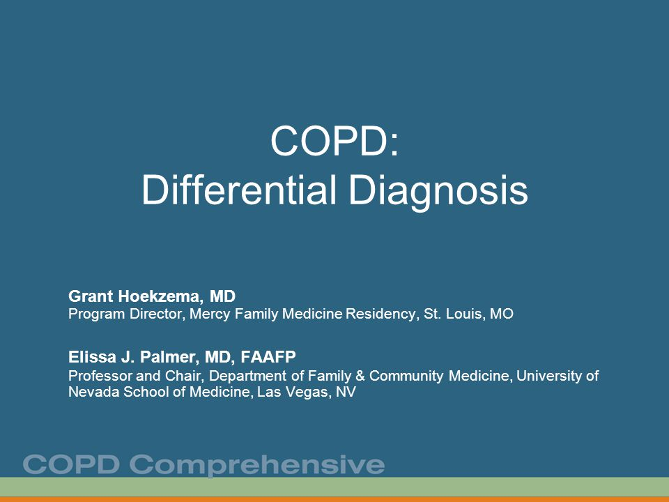 Educational Objectives At the end of this presentation, the learner should be able to … Describe constellation of symptoms and evaluation leading to consideration of chronic obstructive pulmonary disease (COPD) as diagnosis.