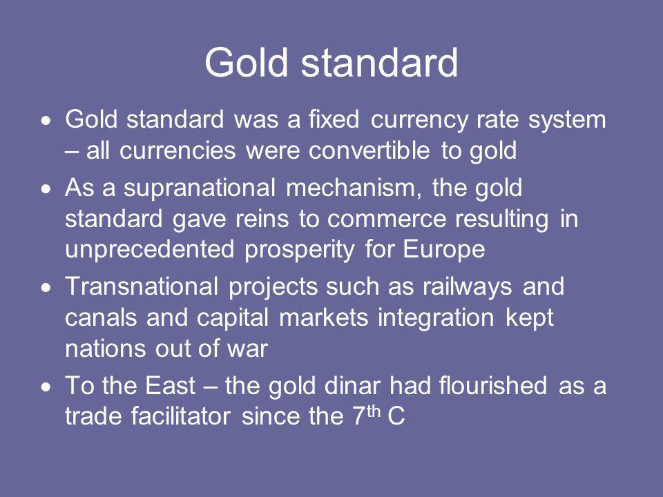 According to Nobel Prize winner Robert Mundel The present international monetary system neither manages the interdependence of currencies nor stabilizes prices.