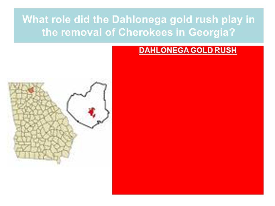 DAHLONEGA GOLD RUSH