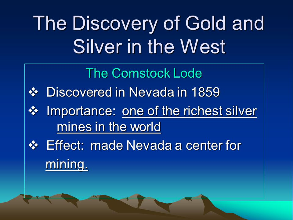 3 The Boom Spreads Few prospectors became rich because the ore was deep underground and difficult to extract.