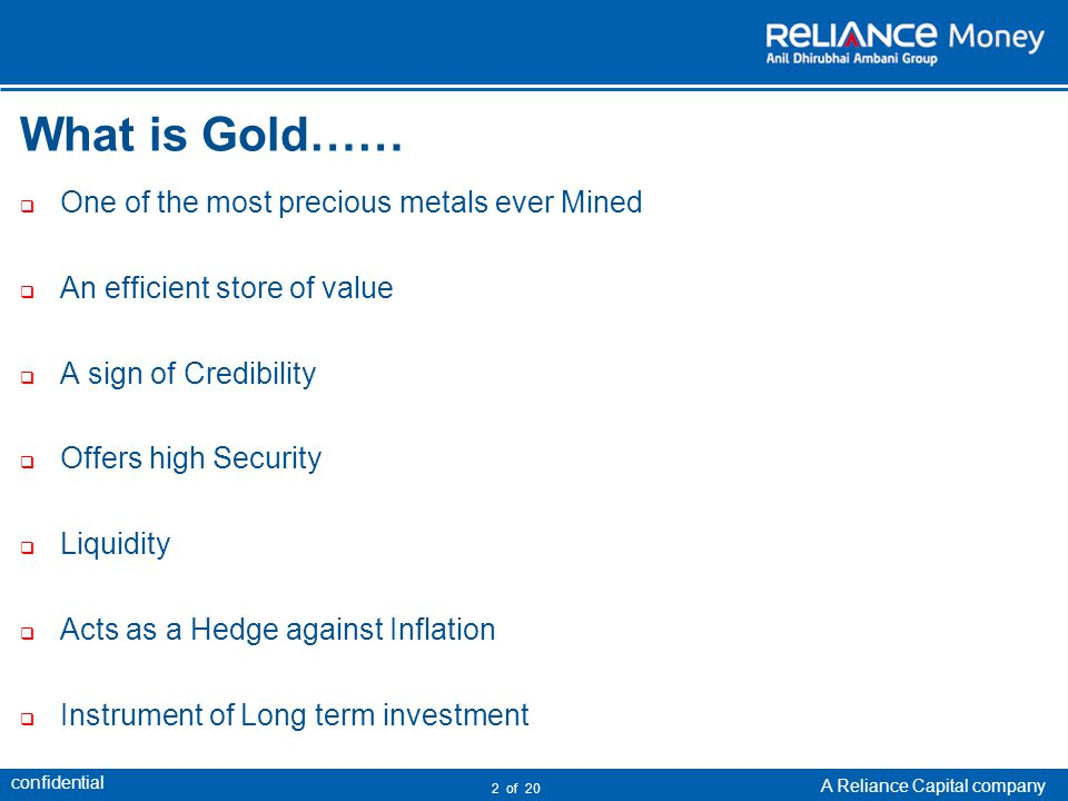 confidential A Reliance Capital company 3 of 20 Why Gold Coins …...
