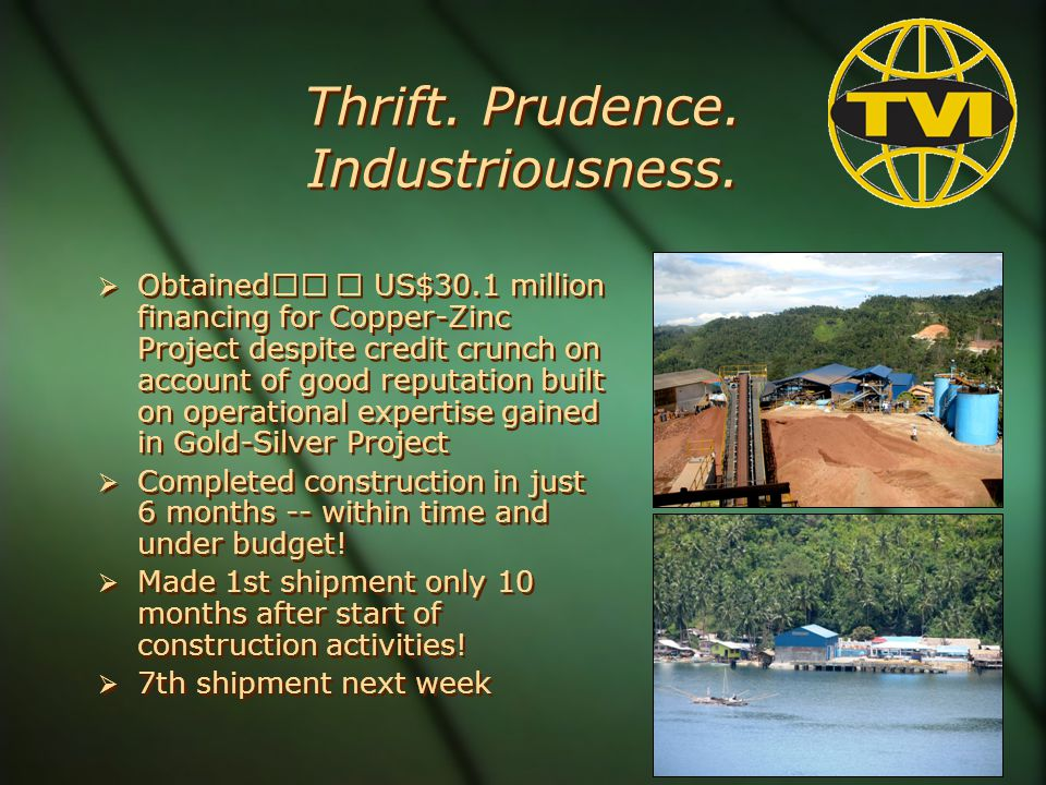 Thrift. Prudence. Industriousness.