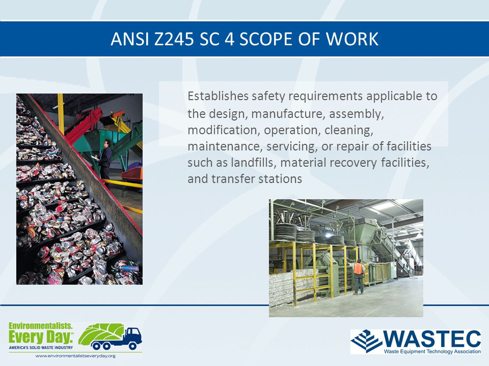 Establishes safety requirements applicable to the design, manufacture, assembly, modification, operation, cleaning, maintenance, servicing, or repair