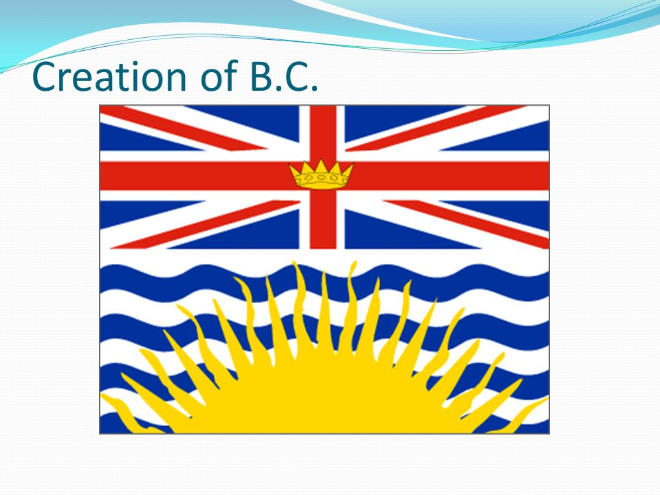 British Columbia: From Colony to Province 1850s great change on Pacific Coast Agriculture community established on Vancouver Island to stop USA expansion HBC looked after area (agent-monopoly) HBC was responsible for settling area HBC dominant force James Douglas: Chief Officer of area