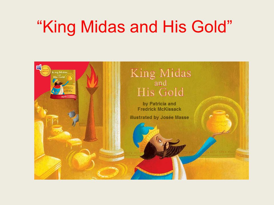 King Midas and His Gold