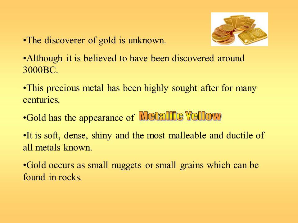 Melting point: 1063 degrees Celsius Boiling point: 2856 degrees Celsius Density: 19.3 g cm-3 Gold isnt very reactive.