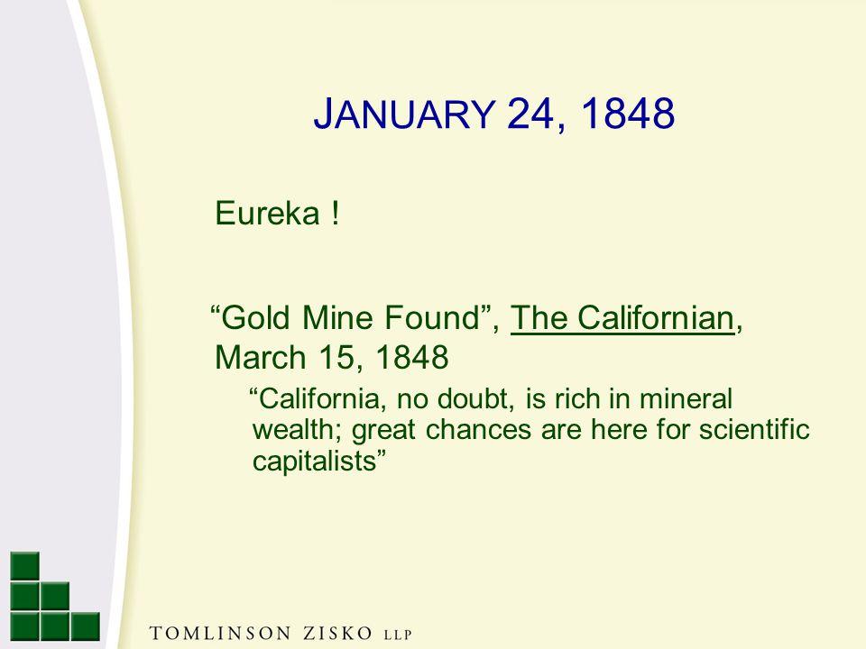 J ANUARY 24, 1848 Eureka .