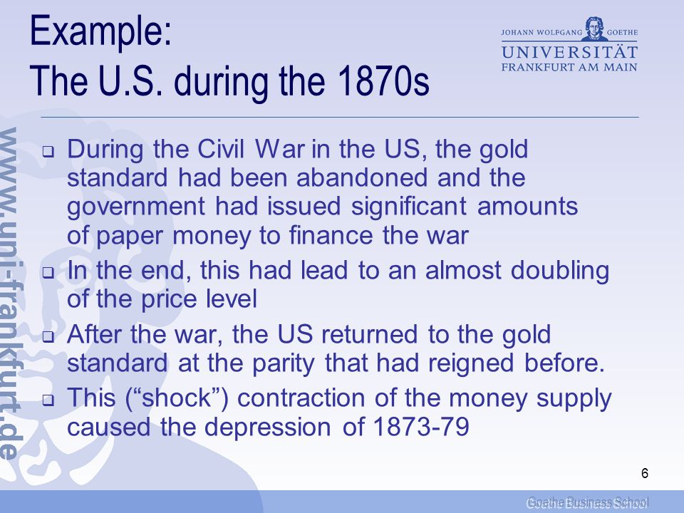 Goethe Business School 6 Example: The U.S.