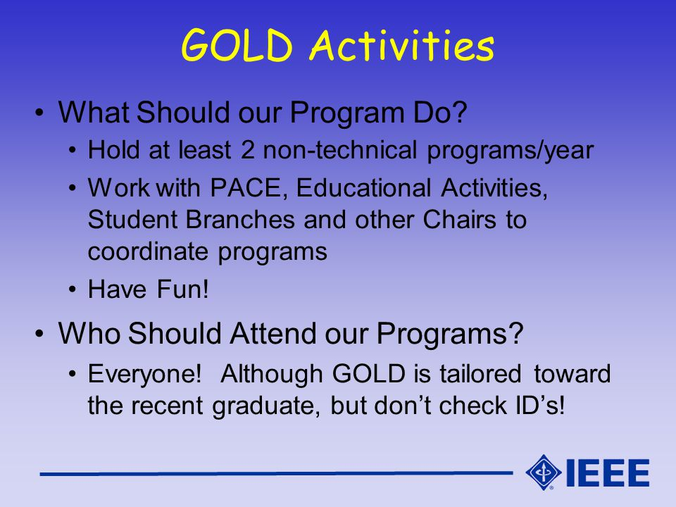 GOLD Activities What Should our Program Do.