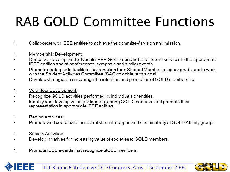 GOLD program/activities for members Concept: –International/Regional (global) vs.
