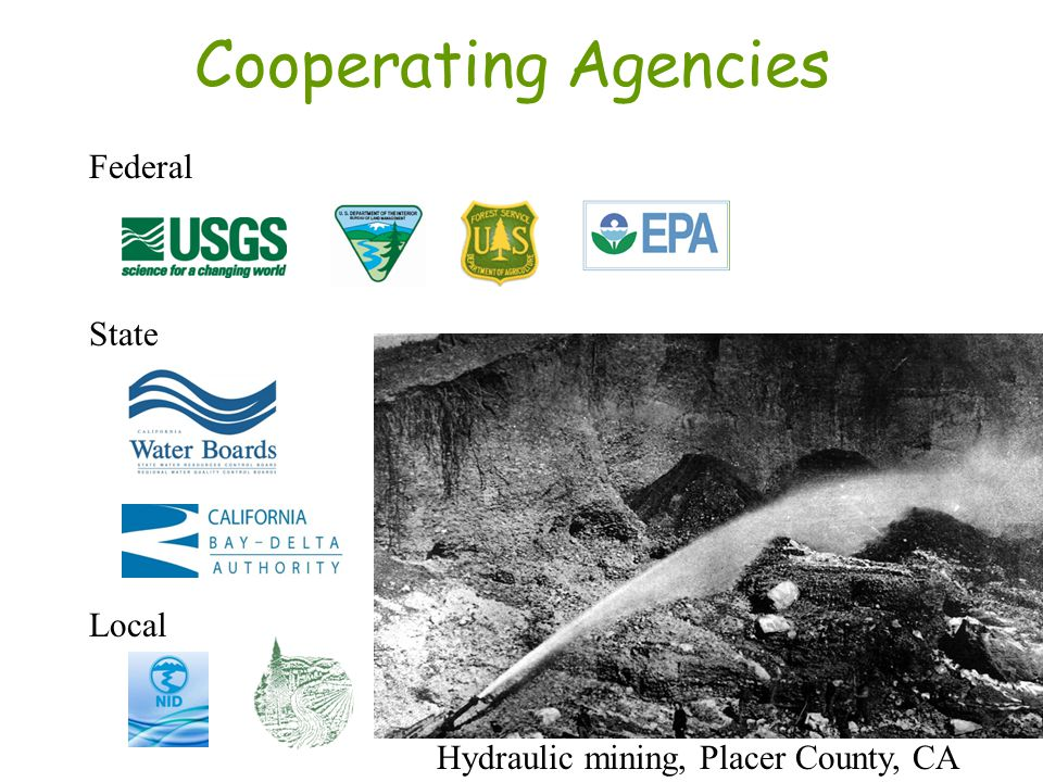 Outline of Presentation Background –Review of mining history and mercury use in gold mining Environmental geochemistry of mercury in the Bear, Yuba, and American River watersheds, California –Water Quality –Sediment –Biota –Importance of seasonality in Hg cycle Remediation of 3 Hg-contaminated placer mine sites What have we learned.