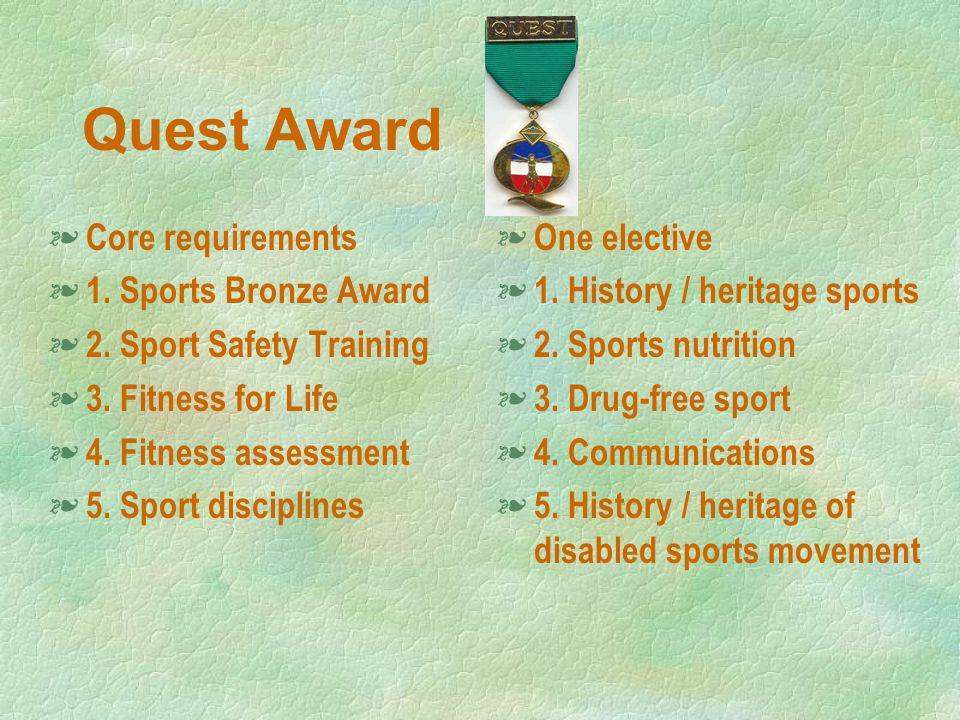 Quest Award § Core requirements § 1. Sports Bronze Award § 2.