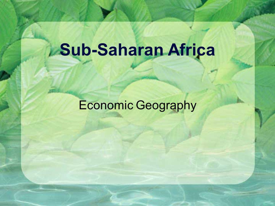 Sub-Saharan Africa Economic Geography
