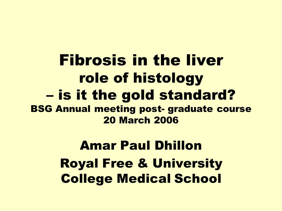 Fibrosis in the liver role of histology – is it the gold standard.