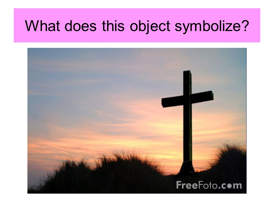 What does this object symbolize?