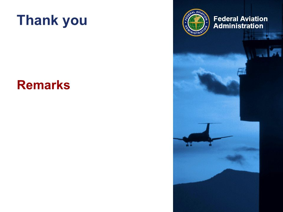 Federal Aviation Administration Thank you Remarks