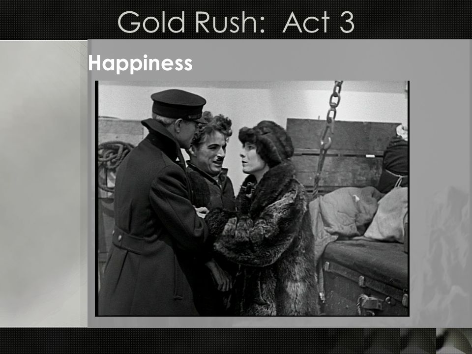 Gold Rush: Act 3 Happiness
