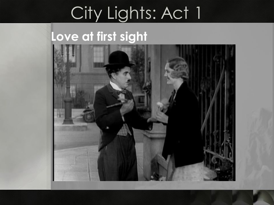 City Lights: Act 1 Love at first sight