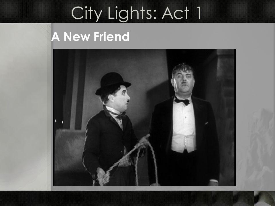City Lights: Act 1 A New Friend
