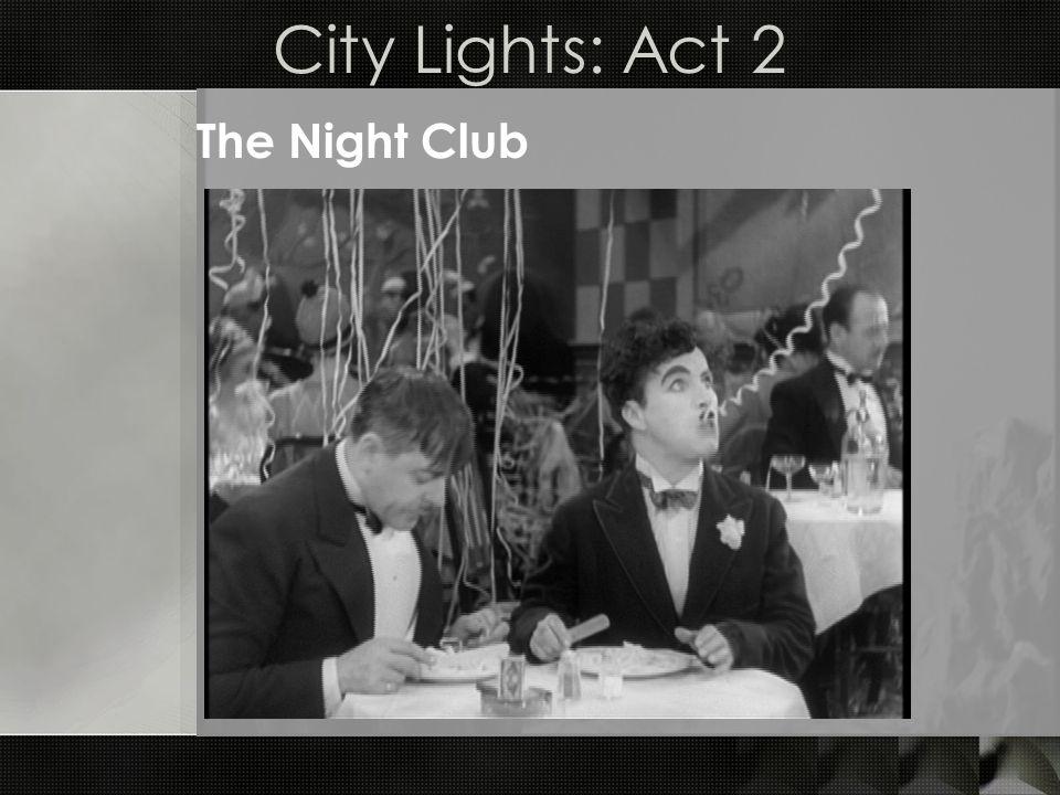 City Lights: Act 2 The Night Club