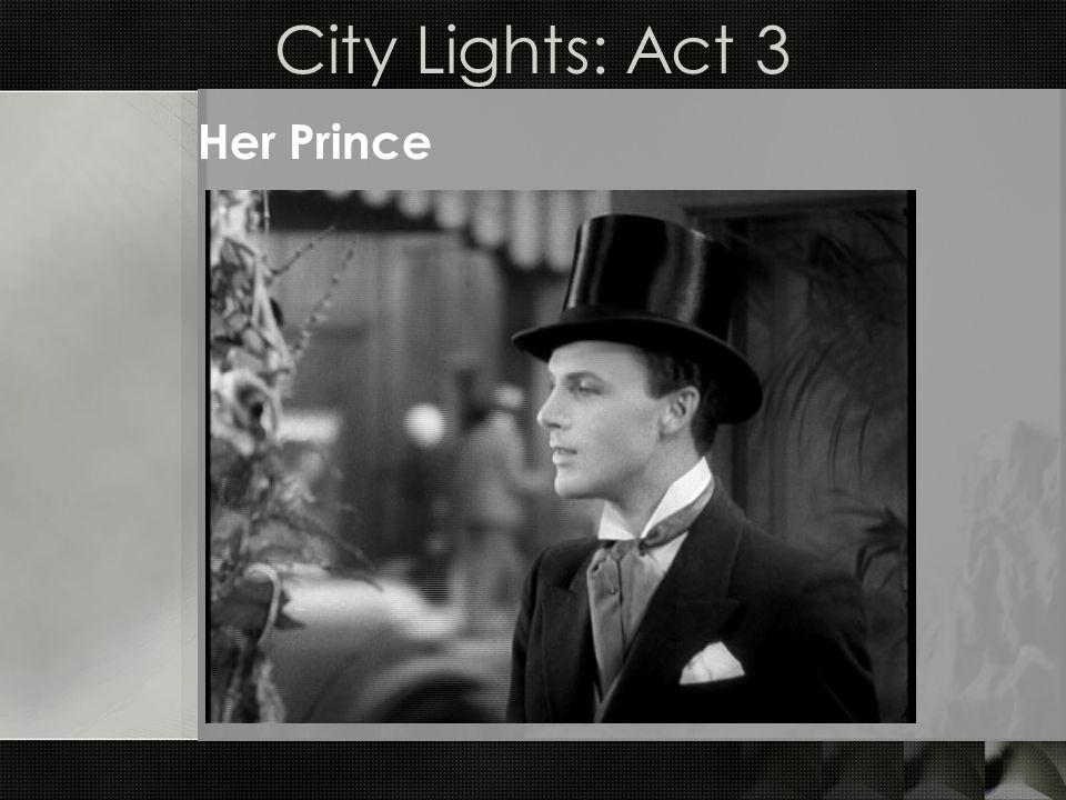 City Lights: Act 3 Her Prince