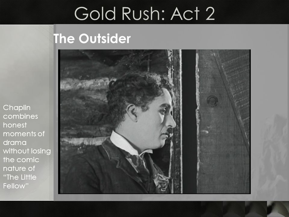 Gold Rush: Act 2 The Outsider Silhouette and solarization effects highlight the Little Fellows sense of betrayal.