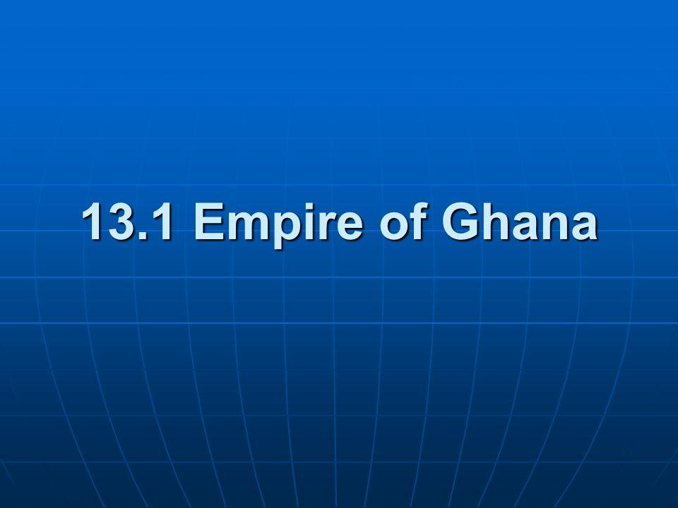 13.1 Empire of Ghana