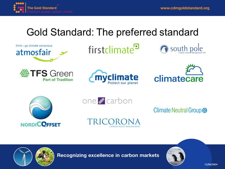 Gold Standard: The preferred standard 13/06/2014