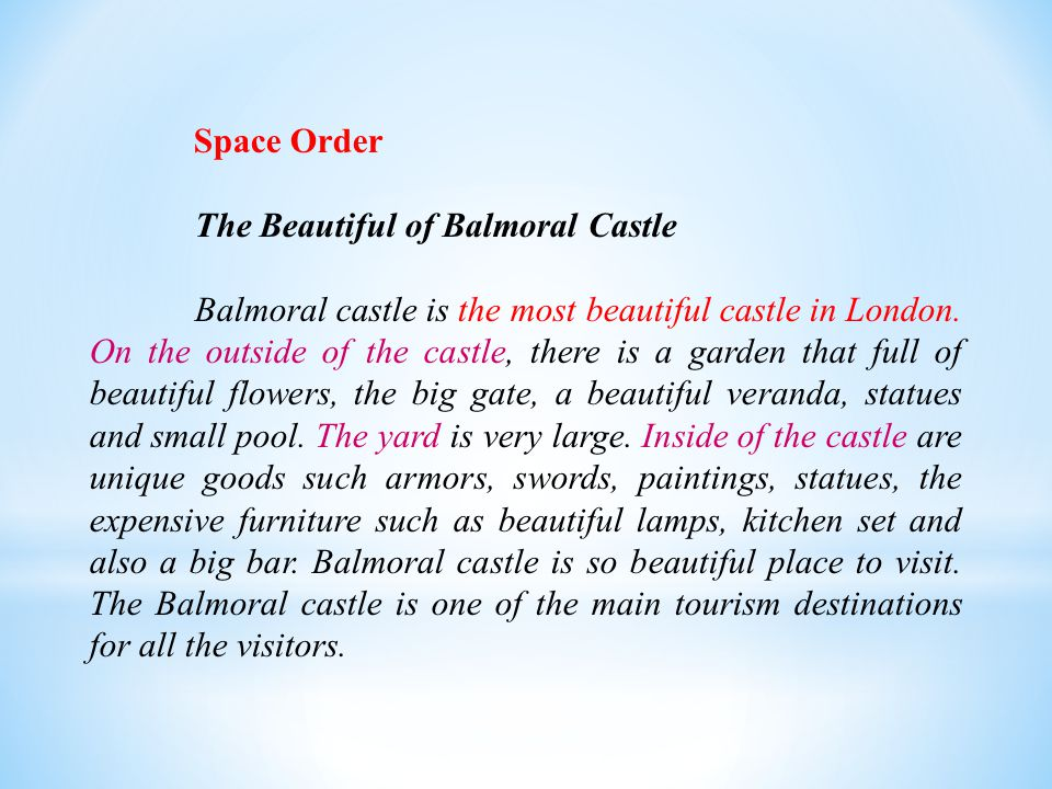 Space Order The Beautiful of Balmoral Castle Balmoral castle is the most beautiful castle in London.