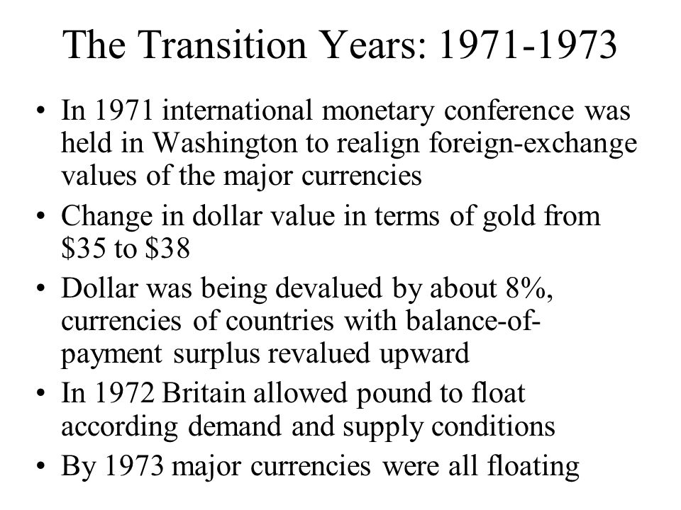 Floating Exchange Rates: Since 1973 In this system, exchange rate is determined by free market forces of demand and supply.