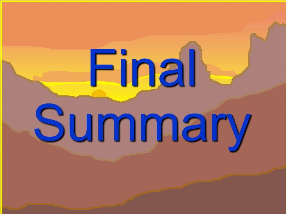 41 © Performance Management Company, 1993 - 2003 Final Summary