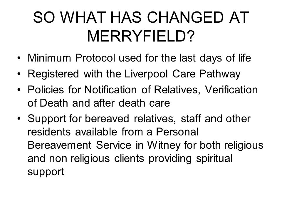 SO WHAT HAS CHANGED AT MERRYFIELD.