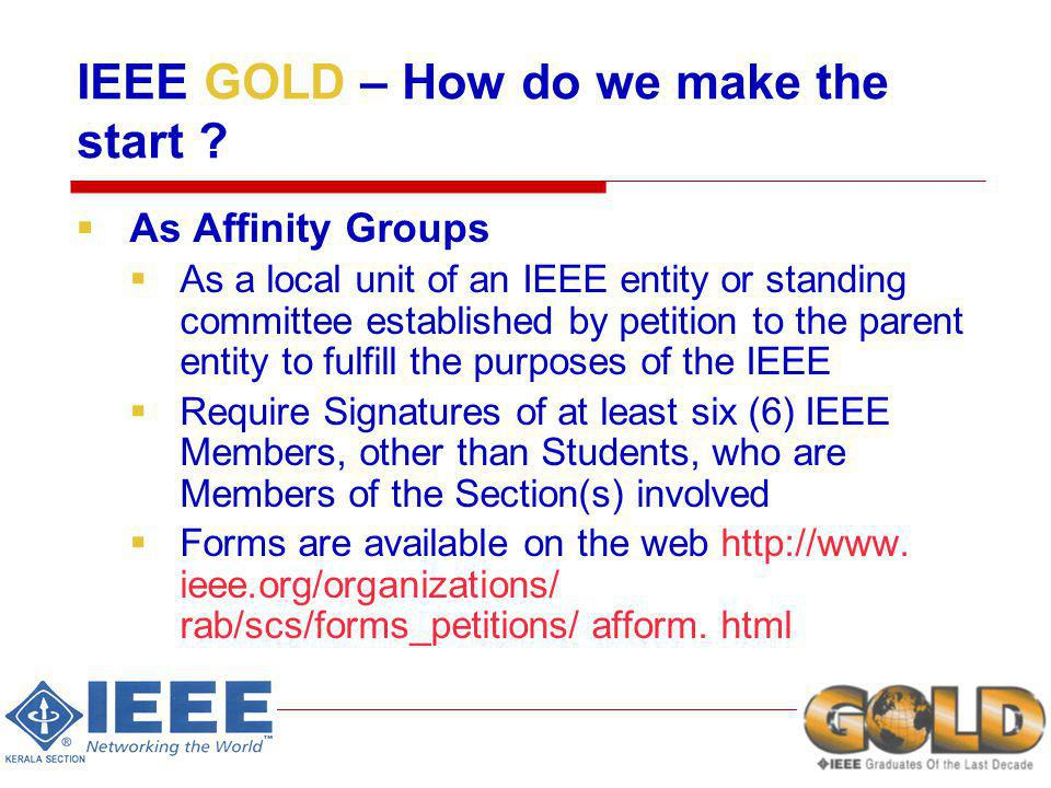 IEEE GOLD – How do we make the start .