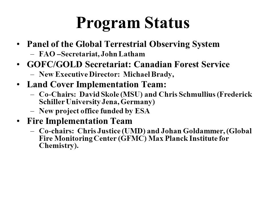 GOFC/GOLD-Fire Implementation Strategic Elements –Assemble and Document Observation Requirements (w.