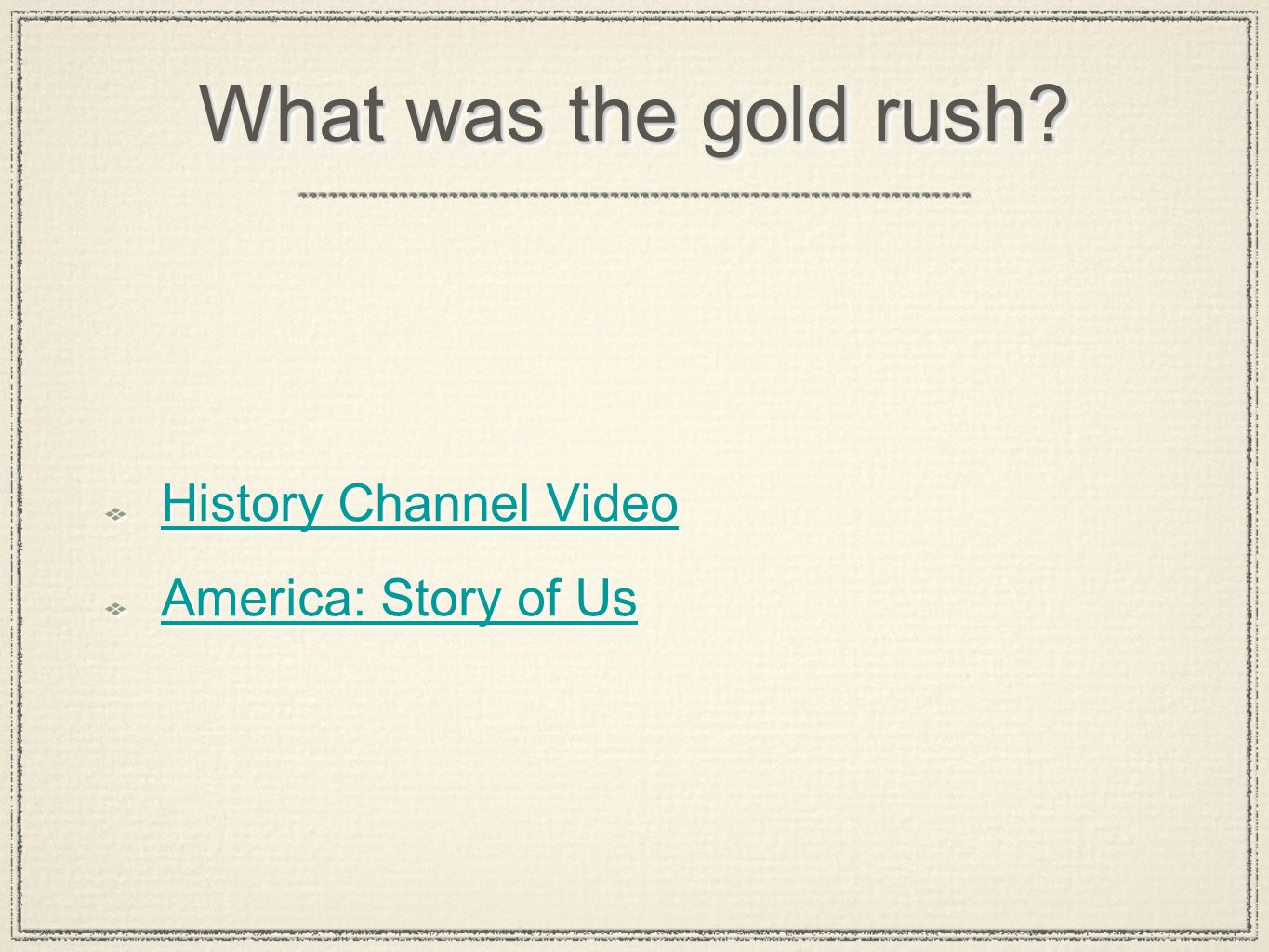 What was the gold rush? History Channel Video America: Story of Us History Channel Video America: Story of Us