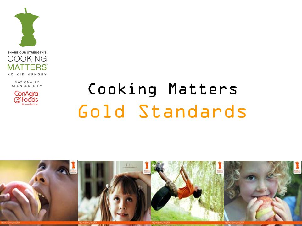 Cooking Matters Gold Standards