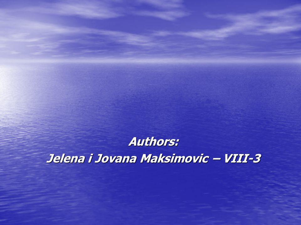 Authors: Jelena i Jovana Maksimovic – VIII-3