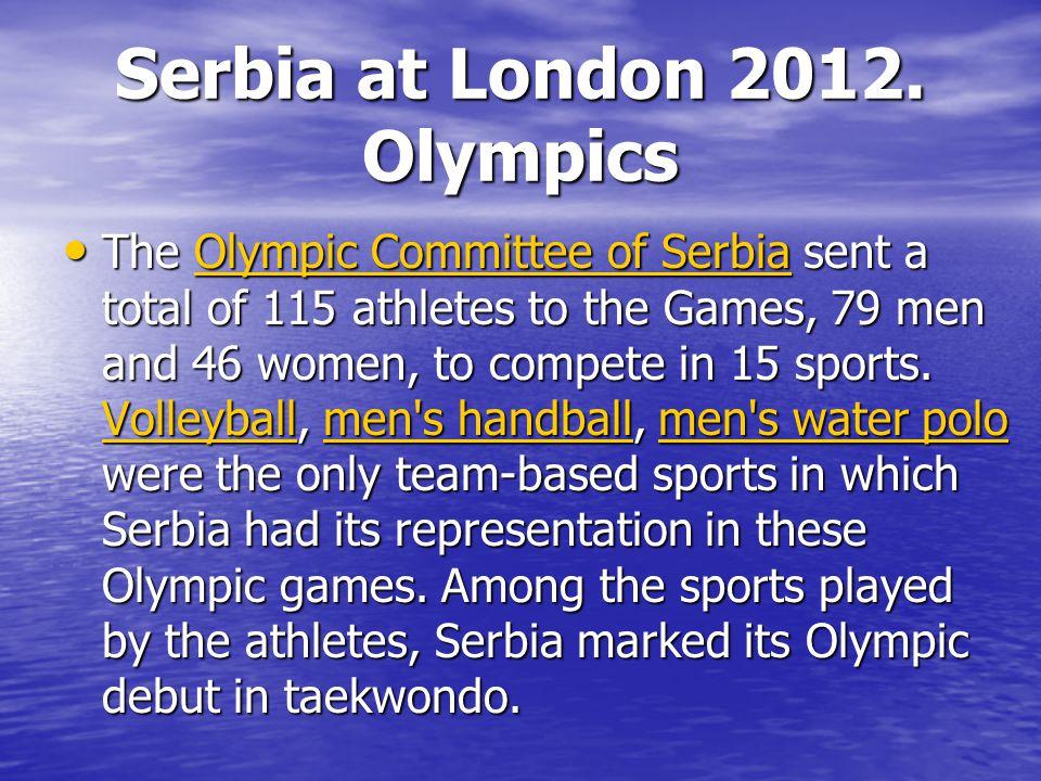 Serbia at London 2012.