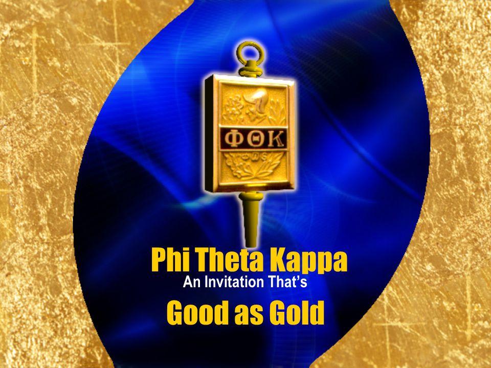 Good as Gold An Invitation Thats Phi Theta Kappa