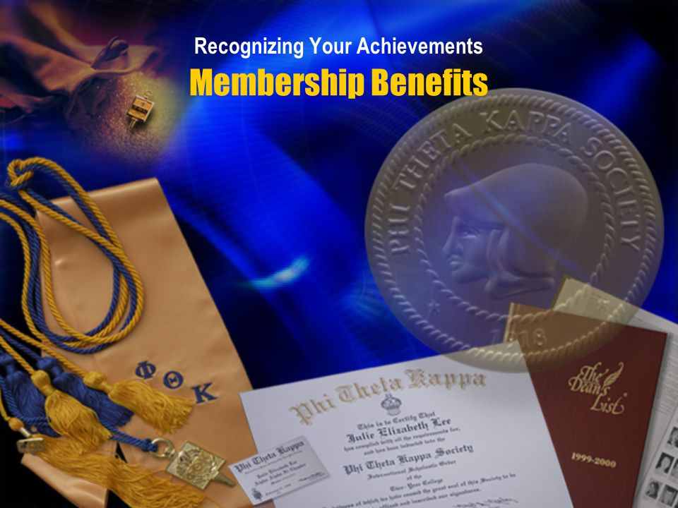 Membership Benefits Recognizing Your Achievements