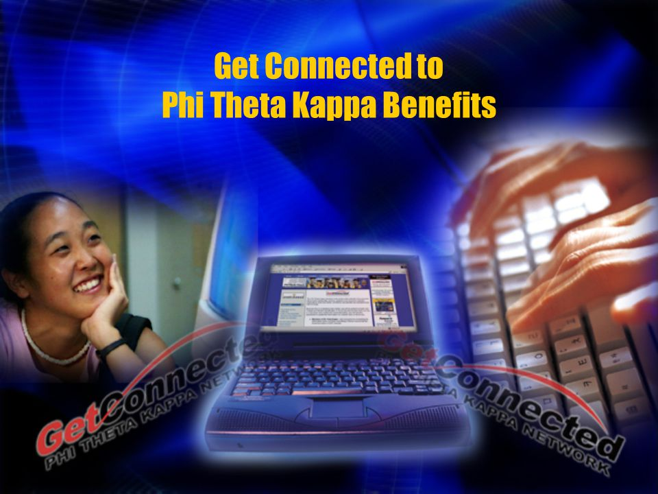 Get Connected to Phi Theta Kappa Benefits