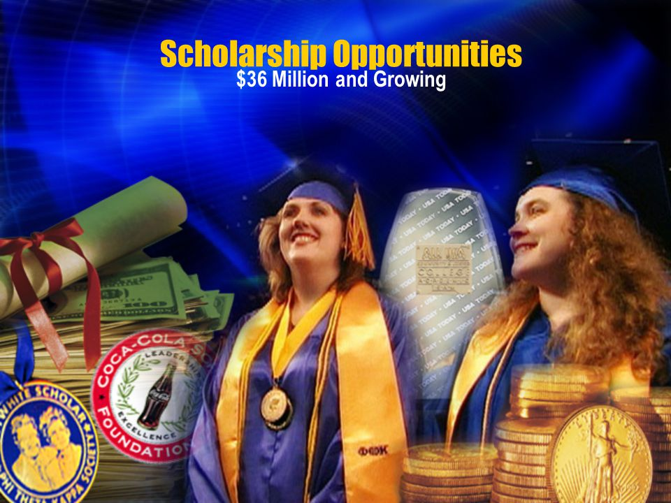 Scholarship Opportunities $36 Million and Growing