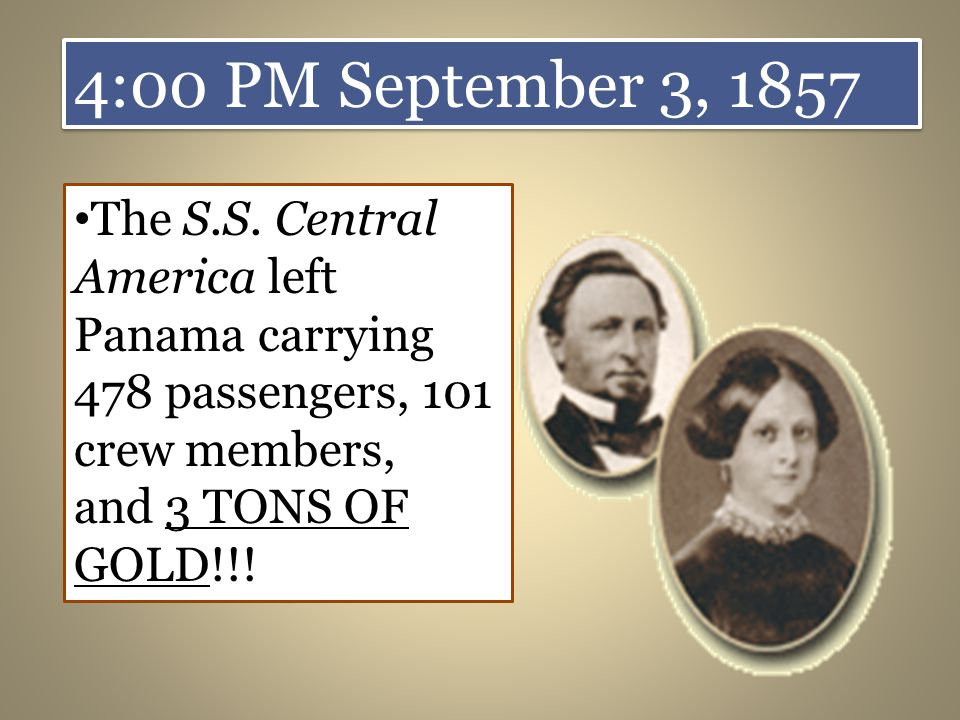 4:00 PM September 3, 1857 The S.S.