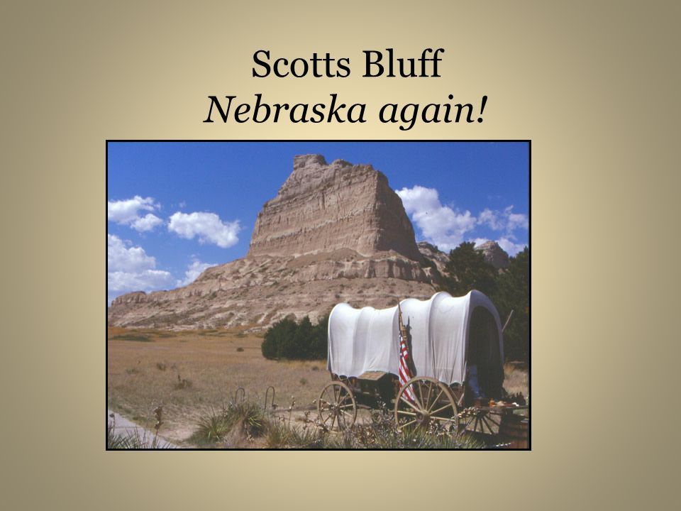 Scotts Bluff Nebraska again!