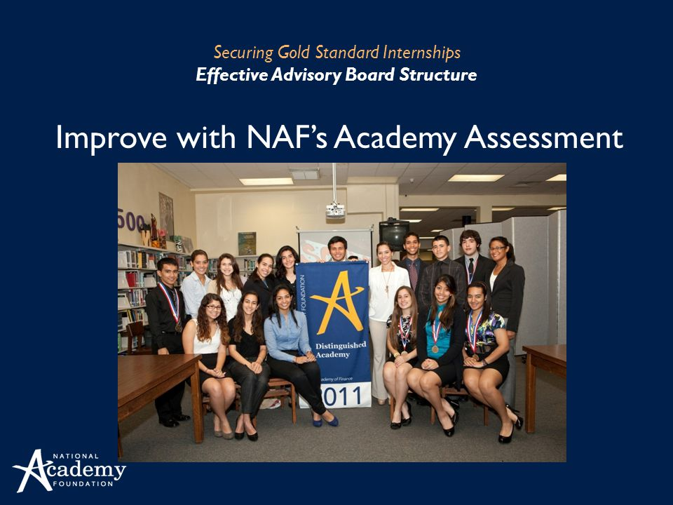 Securing Gold Standard Internships Effective Advisory Board Structure Improve with NAFs Academy Assessment