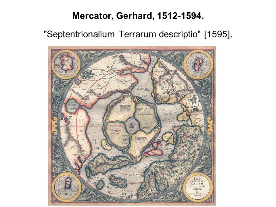 Mercator, Gerhard, 1512-1594. Septentrionalium Terrarum descriptio [1595].